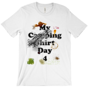 My Camping Shirt Day 4! Novelty Short Sleeve T-Shirt - CampWildRide.com