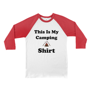 This IS My Camping Shirt! Novelty Baseball Tee (3/4 sleeves) - CampWildRide.com