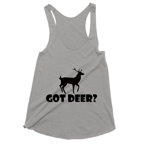 Got Deer? Stand Still! Novelty Women's Tank Top T-Shirt - CampWildRide.com