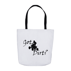 Got Dirt? Fun on an ATV! Novelty Funny Tote Bag Reusable - CampWildRide.com