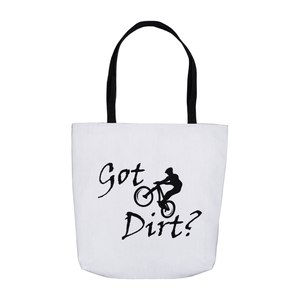 Got Dirt? Fun on a Mountain Bike! Novelty Funny Tote Bag Reusable