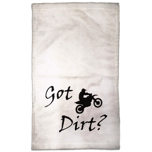 Got Dirt? Fun on a Motorcycle! Novelty Funny Hand Towel