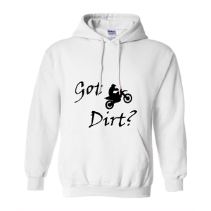 Got Dirt? Fun on a Motorcycle! Novelty Hoodies (No-Zip/Pullover) - CampWildRide.com