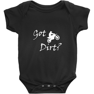 Got Dirt? Fun on a Motorcycle! Novelty Infant One-Piece Baby Bodysuit - CampWildRide.com