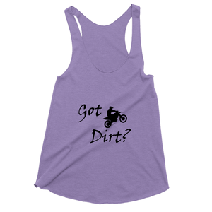 Got Dirt? Fun on a Motorcycle! Novelty Women's Tank Top T-Shirt - CampWildRide.com