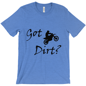 Got Dirt? Fun on a Motorcycle! Novelty Short Sleeve T-Shirt - CampWildRide.com
