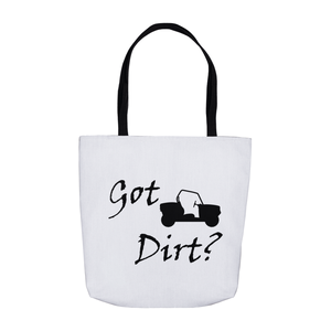 Got Dirt? Fun on a Side-by-Side! Novelty Funny Tote Bag Reusable - CampWildRide.com