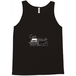 Got Mud? Fun with your 4x4! Novelty Tank Top T-Shirt - CampWildRide.com