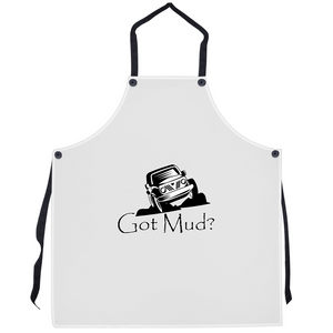Got Mud? Fun with your Off Road Vehicle! Novelty Funny Apron - CampWildRide.com