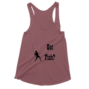 Got Fish? Work that Rod! Novelty Women's Tank Top T-Shirt