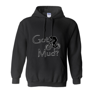 Got Mud? Fun on a Mountain Bike! Novelty Hoodies (No-Zip/Pullover)