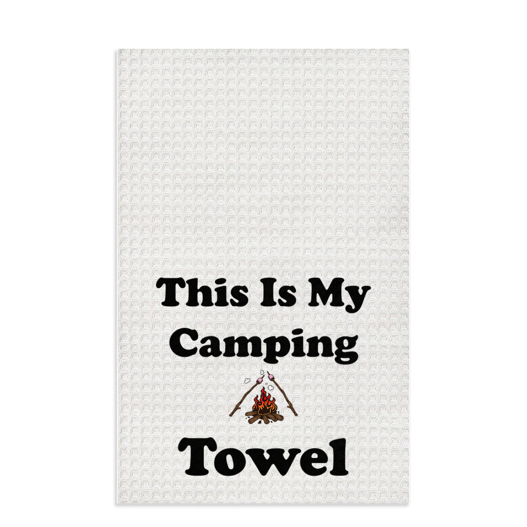 This IS My Camping Towel! Novelty Funny Dish Towel