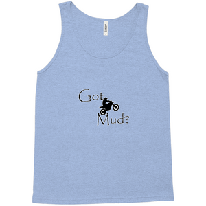 Got Mud? Fun on a Motorcycle! Novelty Tank Top T-Shirt - CampWildRide.com