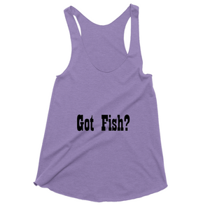 Got Fish Tank Tops Women - CampWildRide.com