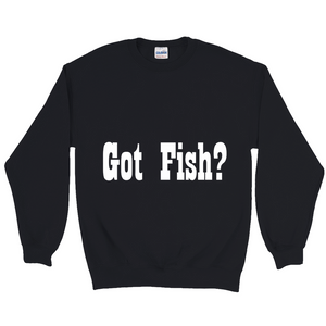 Got Fish Sweatshirts - CampWildRide.com