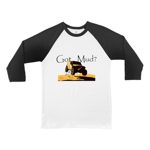 Got Mud? Fun with your 4WD! Novelty Baseball Tee (3/4 sleeves) - CampWildRide.com