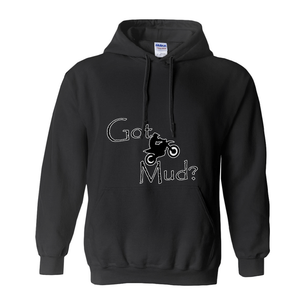 Got Mud? Fun on a Motorcycle! Novelty Hoodies (No-Zip/Pullover)