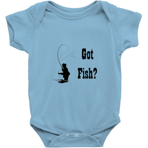 Got Fish? Fly Fishing! Novelty Infant One-Piece Baby Bodysuit - CampWildRide.com