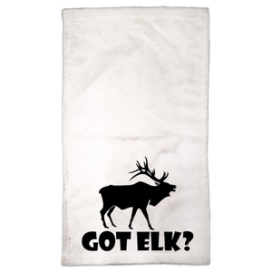 Got Elk? Stand Still! Novelty Funny Hand Towel