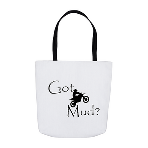 Got Mud? Fun on a Motorcycle! Novelty Funny Tote Bag Reusable - CampWildRide.com
