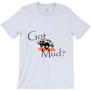 Got Mud? Fun with your Truck! Novelty Short Sleeve T-Shirt - CampWildRide.com