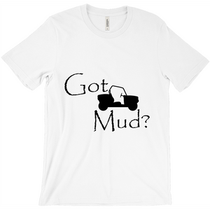 Got Mud? Fun on a Side-by-Side! Novelty Short Sleeve T-Shirt