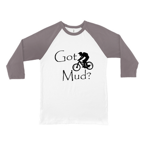 Got Mud? Fun on a Mountain Bike! Novelty Baseball Tee (3/4 sleeves) - CampWildRide.com