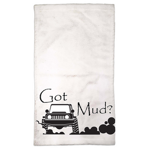 Got Mud? Fun with your 4x4! Novelty Funny Hand Towel - CampWildRide.com