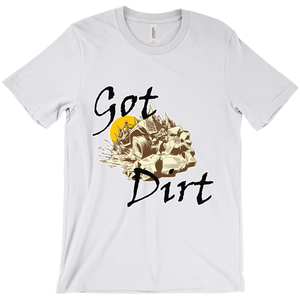 Got Dirt? Fun with your Back Road Vehicle! Novelty Short Sleeve T-Shirt - CampWildRide.com