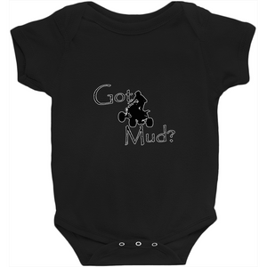 Got Mud? Fun on an ATV! Novelty Infant One-Piece Baby Bodysuit