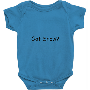 Got Snow? Novelty Infant One-Piece Baby Bodysuit - CampWildRide.com