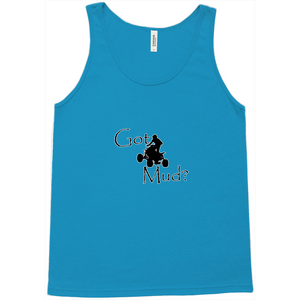 Got Mud? Fun on an ATV! Novelty Tank Top T-Shirt - CampWildRide.com