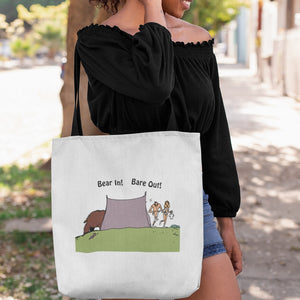 Bear In! Bare Out! Novelty Funny Tote Bag Reusable - CampWildRide.com