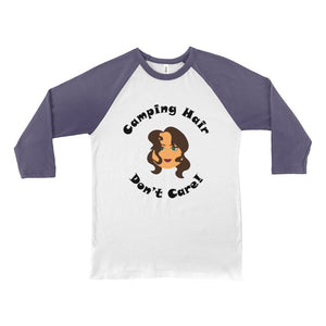 Camping Hair Don't Care! Novelty Baseball Tee (3/4 sleeves) - CampWildRide.com