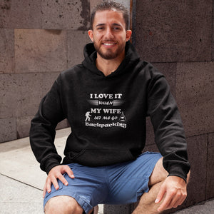 Wife Lets Me Go Backpacking! Novelty Hoodies (No-Zip/Pullover) - CampWildRide.com