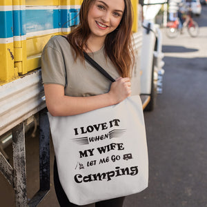 Wife Lets Me Go Camping! Novelty Funny Tote Bag Reusable - CampWildRide.com