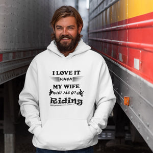 Wife Lets Me Ride My Motorcycle! Novelty Hoodies (No-Zip/Pullover) - CampWildRide.com