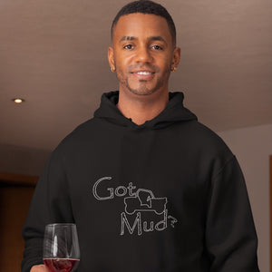 Got Mud? Fun on a Side-by-Side! Novelty Hoodies (No-Zip/Pullover)
