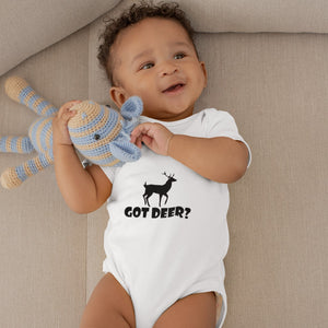 Got Deer? Stand Still! Novelty Infant One-Piece Baby Bodysuit