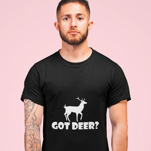 Got Deer? Stand Still! Novelty Short Sleeve T-Shirt - CampWildRide.com