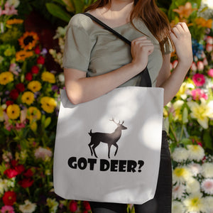 Got Deer? Stand Still! Novelty Funny Tote Bag Reusable