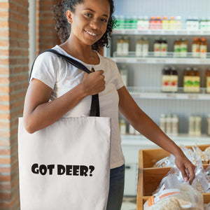 Got Deer? Novelty Funny Tote Bag Reusable - CampWildRide.com
