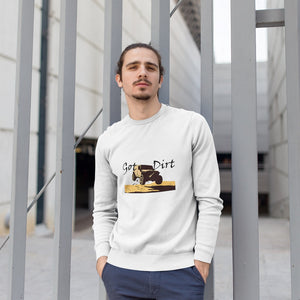Got Dirt? Fun with your 4WD! Novelty Sweatshirts Crewneck Pullover