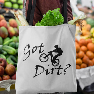 Got Dirt? Fun on a Mountain Bike! Novelty Funny Tote Bag Reusable - CampWildRide.com