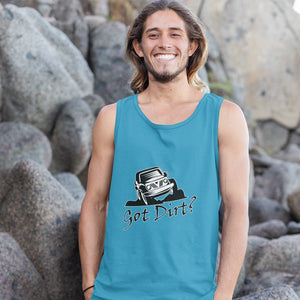 Got Dirt? Fun with your Off Road Vehicle! Novelty Tank Top T-Shirt - CampWildRide.com