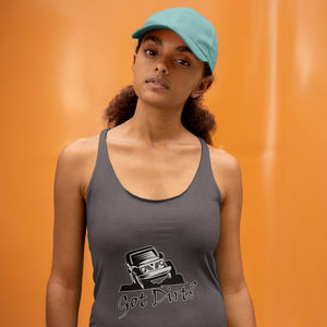 Got Dirt? Fun with your Off Road Vehicle! Novelty Women's Tank Top T-Shirt - CampWildRide.com