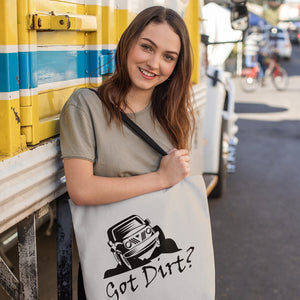 Got Dirt? Fun with your Off Road Vehicle! Novelty Funny Tote Bag Reusable - CampWildRide.com