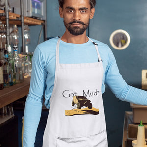Got Mud? Fun with your 4WD! Novelty Funny Apron