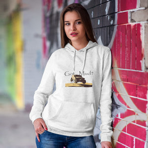 Got Mud? Fun with your 4WD! Novelty Hoodies (No-Zip/Pullover) - CampWildRide.com