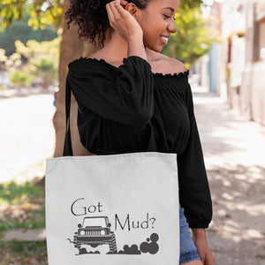 Got Mud? Fun with your 4x4! Novelty Funny Tote Bag Reusable - CampWildRide.com